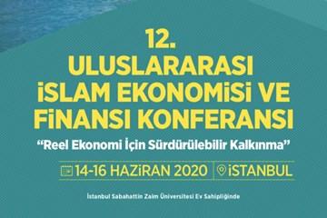 İslam Ekonomisi ve İslami Finansın Nabzı İstanbul'da Atacak!