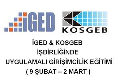 İGED ve KOSGEB İşbirliğinde Uygulamalı Girişimcilik Eğitimi