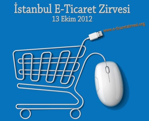 E-ticaret Girişimcileri, İstanbul E-ticaret Zirvesi'ni Kaçırmayın!