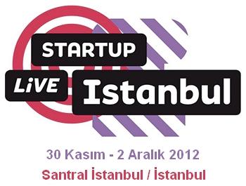 Girişimciler, Startup Live İstanbul 30 Kasım'da Başlıyor!