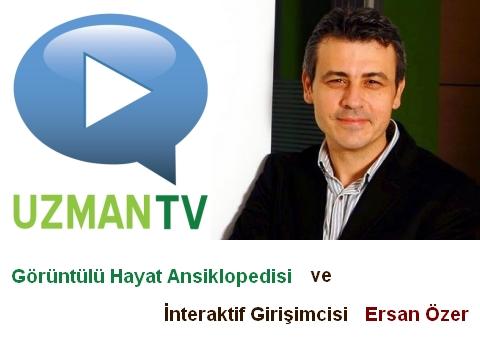 İnteraktif Bir Başarı Hikayesi: Ersan Özer ve Uzman TV