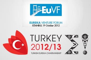 EUREKA Venture Forum Bu Sefer İstanbul'da Düzenleniyor!
