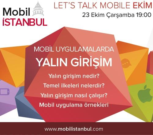 Mobil İstanbul Mobil Uygulamalar ve Yalın Girişim Etkinliği 23 Ekim'de!