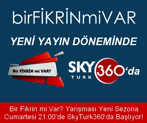 Bir Fikrin mi Var? Cumartesi 21:00'de SkyTurk360'da Başlıyor!