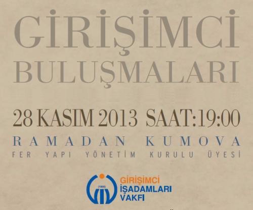 GİV Girişimci Buluşmaları Kasım 2013 Konuğu Ramadan Kumova!