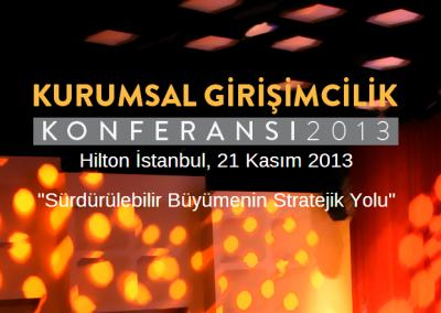 2013 Kurumsal Girişimcilik Konferansı 21 Kasım'da Gerçekleştiriliyor!