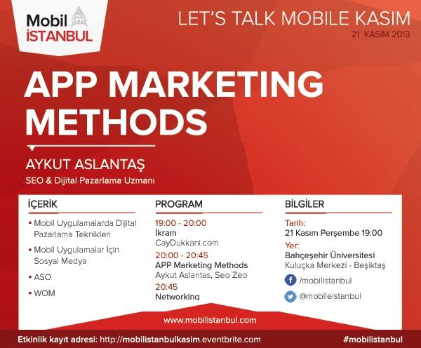 Mobil İstanbul App Marketing Methods Etkinliği 21 Kasım'da!