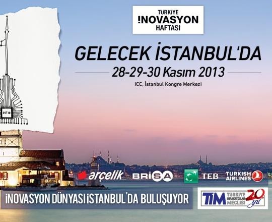 Türkiye İnovasyon Haftası Etkinlik ve Konferansları 28-30 Kasım'da!