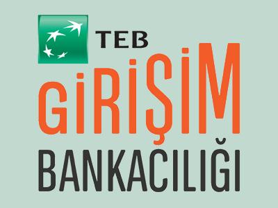 TEB, Girişim Bankacılığı İle Girişimciyi Destekliyor!