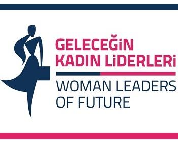 """""""Geleceğin Kadın Liderleri"""" Eğitimi Başvurularınızı Bekliyor!"""