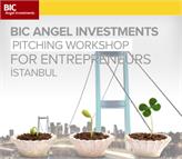 BIC, Girişimcilerle Buluşmaya 17 Ocak'ta İstanbul'da Devam Ediyor!