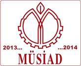 MÜSİAD 2013 Değerlendirmesini ve 2014 Beklentilerini Açıkladı