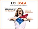 Öğrenci Girişimciler, EO GSEA'da 25 Ülkeden Rakipleriniz Sizi Bekliyor!