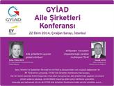 GYİAD Aile Şirketleri Konferansı 22 Ekim'de İstanbul'da!