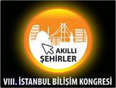 VIII. İstanbul Bilişim Kongresi 26-27 Kasım'da Akıllı Şehirleri Masaya Yatırıyor!
