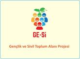 GE-Sİ Gençlik ve Sivil Toplum Alanı Projesi Hayata Geçiyor!