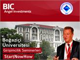 Boğaziçi Üniversitesi StartNowHow Girişimcilik Seminerleri Devam Ediyor!