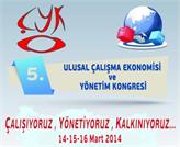 5.Çalışma Ekonomisi ve Yönetim Kongresi İstanbul'da Başlıyor!