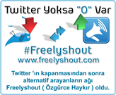 Yerli Girişim FreelyShout, Twitter Krizini Fırsata Dönüştürdü!