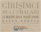 GİV Girişimci Buluşmaları'nın 2014 Mayıs Konuğu: Hasan Köktaş!