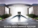 ODTÜ Teknokent'te Silikon Vadisi Merkezi Açılıyor!