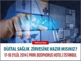 Dijital Sağlık Zirvesi DHS Turkey 2014 17-18 Eylül'de İstanbul'da!