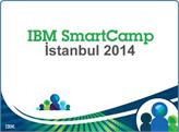 Girişimciler, IBM SmartCamp İstanbul 2014 Başvurularını Kaçırmayın!