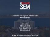 Türkiye'nin En Büyük E-ticaret Etkinliği EticaretSEM Antalya'da!