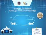 Otomotiv Sektörü Yeni Teknolojiler Proje Pazarına Başvurular Devam Ediyor!