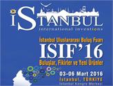 Uluslararası Buluş Fuarı ISIF'16, 3-6 Mart Tarihlerinde İstanbul'da!