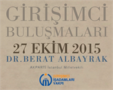 GİV Girişimci Buluşmaları'nın 2015 Ekim Konuğu: Dr. Berat Albayrak!