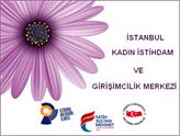 İstanbul'da Kadın İstihdam ve Girişimcilik Merkezi Kuruluyor!