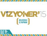 Türkiye'nin Yol Haritası MÜSİAD Vizyoner'15 Sektörler Zirvesi'nde Çizilecek!
