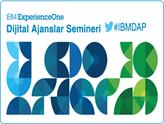 IBM – Dijital Ajanslar Semineri 7 Şubat'ta YEM İstanbul'da!
