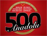 Anadolu'nun En Büyük 500 Şirketi Anadolu 500 Açıklandı!