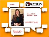 Gelecex BizTalks Buluşmaları 2015 Şubat Konuğu Işıl Boy Olacak!