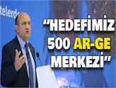 Bakan Fikri Işık: Hedefimiz Nitelikli 500 Ar-Ge Merkezi!