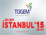 Gelişim İstanbul'15 Zirvesi'nde Gelişim Ödülleri Sahiplerini Buldu!