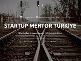 Girişimciler ve Mentorler: Startup Mentor Türkiye 5 Mayıs'ta Sizleri Bekliyor!
