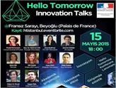 Hello Tomorrow, Paris Öncesinde 15 Mayıs'ta İstanbul'da!
