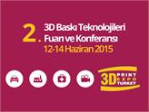 3D Baskı Teknolojileri Fuarı ve Konferansı, 12 Haziran'da Kapılarını Açıyor!