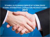 İşbirliği ve Yatırım Zirvesi'nden Türkiye Ekonomisine 20 Milyar $!