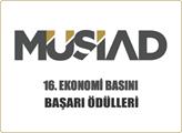 MÜSİAD 16. Ekonomi Basını Başarı Ödülleri Sahiplerini Arıyor!