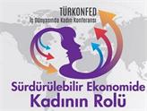 TÜRKONFED İş Dünyasında Kadın Konferansı 14 Kasım'da İstanbul'da
