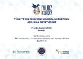 Türkiye'nin En Büyük Kuluçka Merkezi'nin Açılışına Davetlisiniz