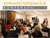 4. Kurumiçi Girişimcilik Konferansı Sektör Liderlerini Buluşturuyor
