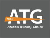 2016 Anadolu Teknoloji Günleri'nin 3.sü Bursa'da Gerçekleştirildi