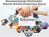 Tekstil Sektöründe Teknik Tekstile Dönüşüm TEKSMER İle Olacak!