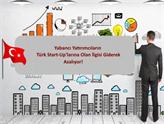 Türk Start-Up Yatırımlarına Yabancı Yatırımcı İlgisi Azalıyor