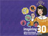 Dijital Ekosisteme İlham Veren Türk Kadınları!